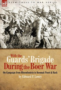 With the Guards' Brigade During the Boer War