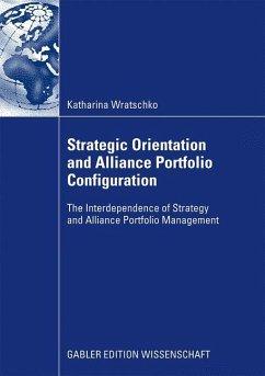 Strategic Orientation and Alliance Portfolio Configuration - Wratschko, Katharina