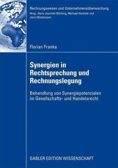 Synergien in Rechtsprechung und Rechnungslegung - Franke, Florian