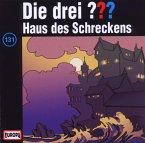 Haus des Schreckens / Die drei Fragezeichen - Hörbuch Bd.131 (1 Audio-CD)