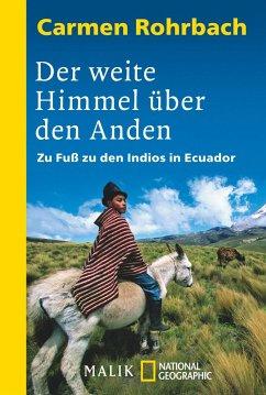 Der weite Himmel über den Anden - Rohrbach, Carmen