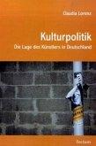 Kulturpolitik – Die Lage des Künstlers in Deutschland
