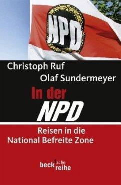 In der NPD - Ruf, Christoph; Sundermeyer, Olaf