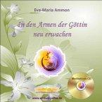 In den Armen der Göttin neu erwachen, 1 Audio-CD