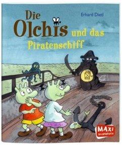 Die Olchis und das Piratenschiff / Die Olchis Bd.6 - Dietl, Erhard