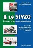 § 19 StVZO. Änderungen am Fahrzeug und Betriebserlaubnis