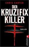 Der Kruzifix-Killer / Detective Robert Hunter Bd.1