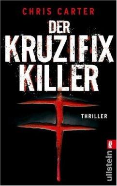 Der Kruzifix-Killer / Detective Robert Hunter Bd.1 - Carter, Chris