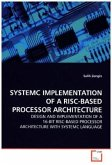 SYSTEMC IMPLEMENTATION OF A RISC-BASED PROCESSOR ARCHITECTURE