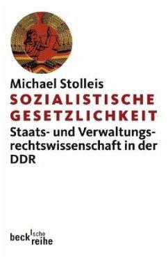 Sozialistische Gesetzlichkeit - Stolleis, Michael