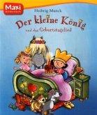 Der Kleine König 02 und das Geburtstagslied