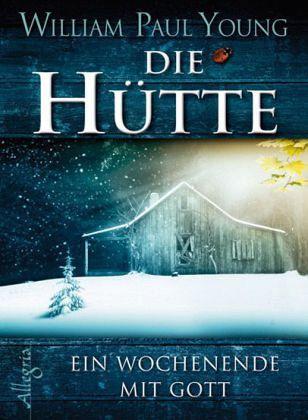 Die Hütte - Young, William P.