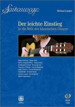 Saitenwege - der leichte Einstieg in die Welt der klassischen Gitarre, m. Audio-CD