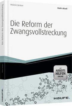 Die Reform der Zwangsvollstreckung - Besken, Melanie