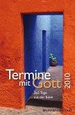 Termine mit Gott 2010: 365 Tage mit der Bibel