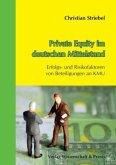 Private Equity im deutschen Mittelstand.