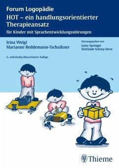 HOT - ein handlungsorientierter Therapieansatz - Weigl, Irina;Reddemann-Tschaikner, Marianne