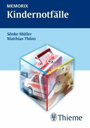 MEMORIX Kindernotfälle - Müller, Sönke; Thöns, Matthias