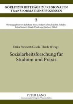 Sozialarbeitsforschung für Studium und Praxis