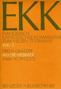 Evangelisch-katholischer Kommentar zum NT / Hebräer III