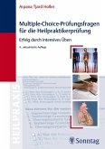 Multiple-Choice-Prüfungsfragen für die Heilpraktikerprüfung - Erfolg durch intensives Üben
