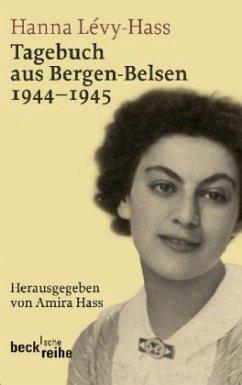Tagebuch aus Bergen-Belsen 1944-1945 - Lévy-Haas, Hanna