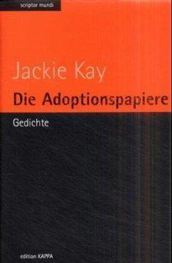 Die Adoptionspapiere - Kay, Jackie