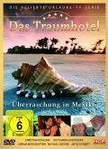Das Traumhotel - Überraschung in Mexiko