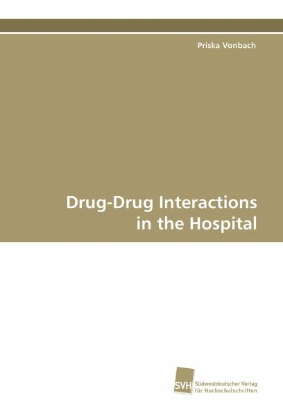 Drug-Drug Interactions in the Hospital - Vonbach, Priska