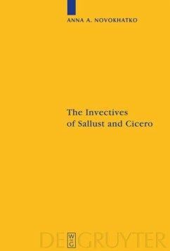 The Invectives of Sallust and Cicero - Novokhatko, Anna A.