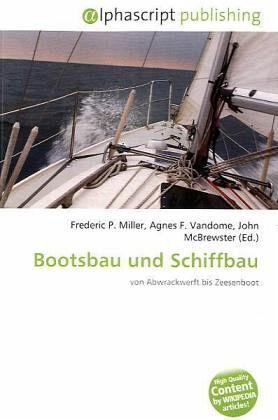 Bootsbau und Schiffbau
