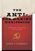 Anti-Communist Manifestos: Four Books That Shaped the Cold War