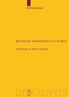 Koptische Apokryphen aus Nubien - Hubai, Peter