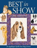 Best in Show: 24 Applique Quilts for Dog Lovers - Print-On-Demand Edition [With Pattern(s)]