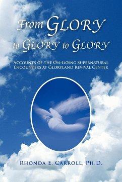 From Glory to Glory to Glory