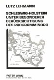 Schleswig-Holstein unter besonderer Berücksichtigung des Programm Nord
