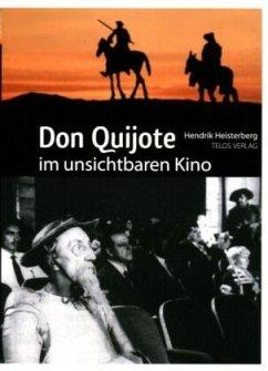 Don Quijote im unsichtbaren Kino