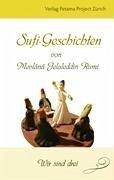 Sufi-Geschichten von Mevlânâ Jelaleddin Rumi - 2 - Füchslin, Puran