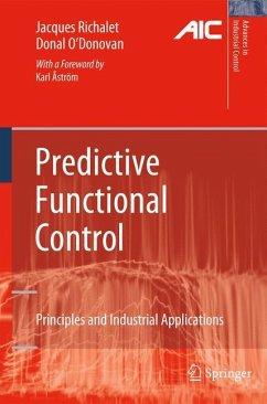 Predictive Functional Control - Richalet, Jacques; O'Donovan, Donal