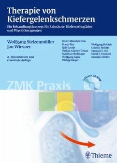 Therapie von Kiefergelenkschmerzen - Stelzenmüller, Wolfgang; Wiesner, Jan