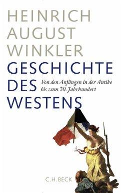 Geschichte des Westens - Winkler, Heinrich August