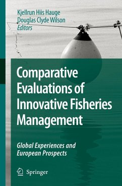 Comparative Evaluations of Innovative Fisheries Management - Hauge, Kjellrun Hiis / Wilson, Douglas Clyde (ed.)