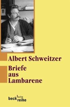 Briefe aus Lambarene - Schweitzer, Albert