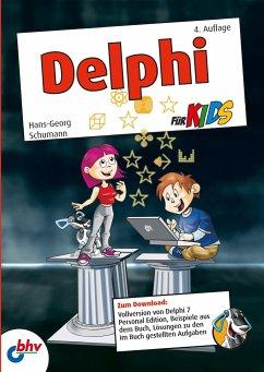 Delphi für Kids - Schumann, Hans-Georg