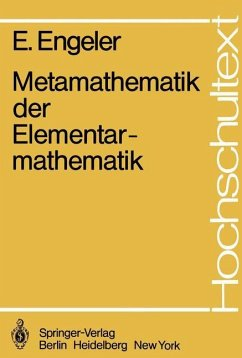 Metamathematik der Elementarmathematik - Engeler, Erwin