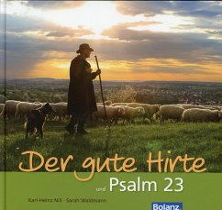 Der gute Hirte und Psalm 23 - Nill, Karl-Heinz; Waldmann, Sarah
