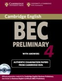 Cambridge BEC. Self-study Pack. Student's Book with answers and Audio CD. Preliminary 4