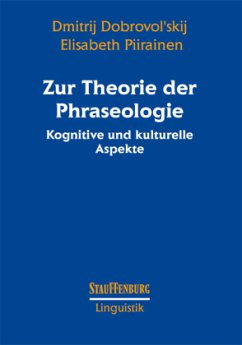 Zur Theorie der Phraseologie - Dobrovol'skij, Dmitrij; Piirainen, Elisabeth