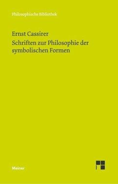Schriften zur Philosophie der symbolischen Formen - Cassirer, Ernst