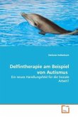 Delfintherapie am Beispiel von Autismus